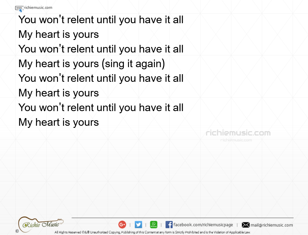 You Wont Relent | You won\'t relent until you have it all ...